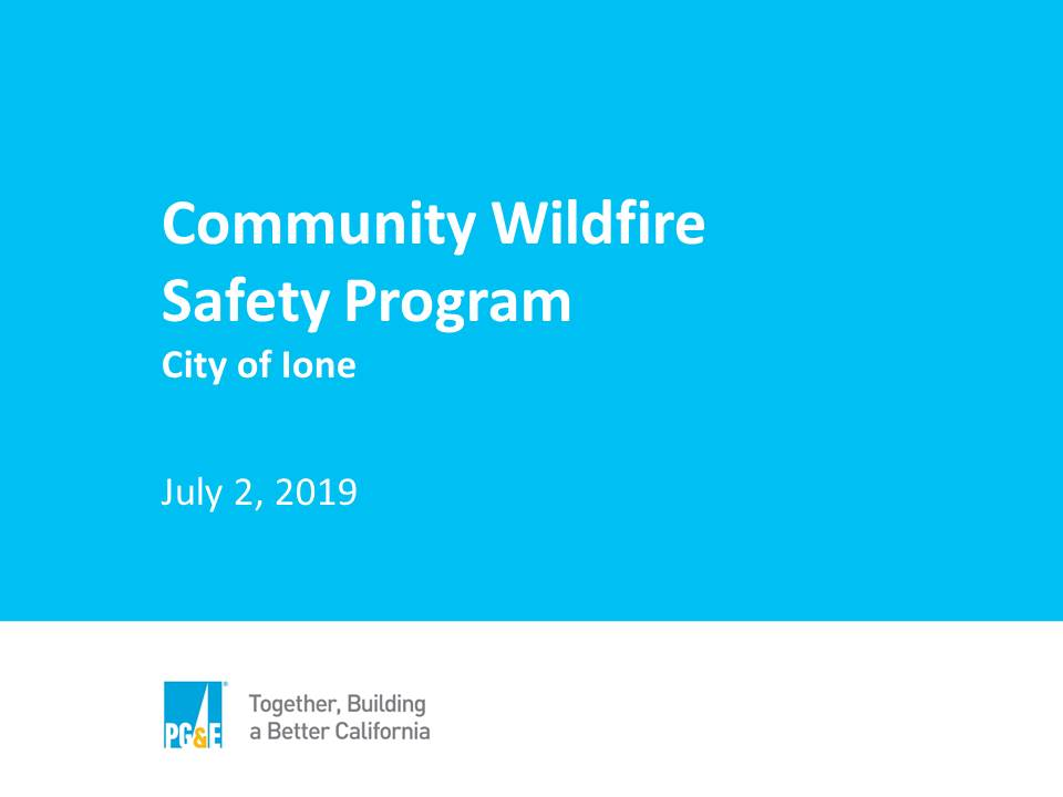 Community Wildfire Safety Program Overview Ione 20190702